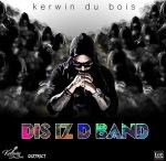 kerwin-dubois-dis-iz-d-band-2017