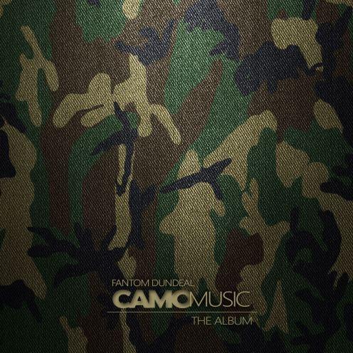 Fantom DunDeal Camo Music Album Cover